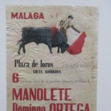 Carteles Toros: PLAZA TOROS MÁLAGA, 1944, MANOLETE, DOMINGO ORTEGA, ESTUDIANTE, TOROS MARQUES DE VILLAMARTA. Lote 140747814