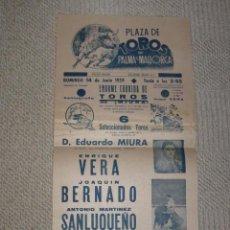 Carteles Toros: PLAZA DE TOROS DE PALMA DE MALLORCA BALEARES 1959 MIURA. ENRIQUE VERA, JOAQUIN BERNARDO, SANLUQUEÑO . Lote 141723694
