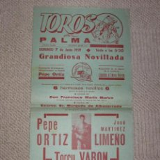 Carteles Toros: PLAZA DE TOROS DE PALMA DE MALLORCA, BALEARES. 1959 PEPE ORTIZ, LIMEÑO Y TORCU VARÓN. Lote 141724338