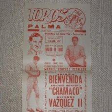 Carteles Toros: PLAZA DE TOROS DE PALMA DE MALLORCA, BALEARES, 1959 ANTONIO BIENVENIDA, CHAMACO ALFONSO VAZQUEZ II. Lote 141747934