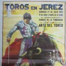Carteles Toros: CARTEL DE TOROS EN JEREZ 1975. 10ª CORRIDA DEL ARTE DEL TOREO. CARLOS NUÑEZ. CURRO ROMERO. DE PAULA. Lote 141768546