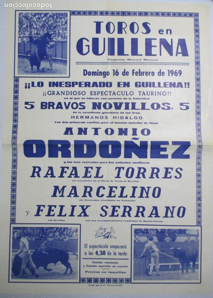 CARTEL DE TOROS EN GUILLENA 1969. ANTONIO ORDOÑEZ. RAFAEL TORRES. MARCELINO, FELIX SERRANO. 70X50 CM (Coleccionismo - Carteles Gran Formato - Carteles Toros)