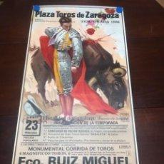 Carteles Toros: CARTEL PLAZA TOROS ZARAGOZA 1986. RUIZ MIGUEL - RAUL ARANDA - JULIO ROBLES. Lote 142773386
