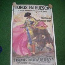 Carteles Toros: CARTEL TOROS EN HUESCA 1987 102 X 54 CMS ESPARTACO ORTEGA CANO JOSELITO ESPLA MENDES SORO. Lote 143174058