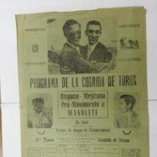 Carteles Toros: PROGRAMA DE LA CORRIDA DE TOROS HISPANO- MEJICANA PRO-MONUMENTO A MANOLETE . 1951. Lote 144091386