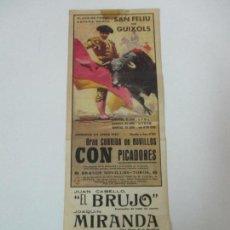 Carteles Toros: CARTEL DE TOROS - PLAZA DE TOROS SAN FELIU DE GUIXOLS - JUNIO 1967 - 31,5 CM X 10,5 CM. Lote 145464530
