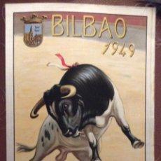 Carteles Toros: BILBAO 1949,CARTEL DE TOROS EN SEDA AÑO 1949 ,IDEAL COLECCIONISTAS MEDIDAS 44X24 CM EN MUY BUEN E. Lote 146526190