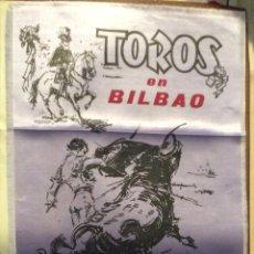 Carteles Toros: BILBAO 1965,CARTEL DE TOROS EN SEDA AÑO 1965 ,IDEAL COLECCIONISTAS MEDIDAS 44X24 CM . Lote 146526490