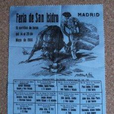 Carteles Toros: CARTEL DE TOROS DE MADRID. S. ISIDRO MAYO 1966. LITRI, DIEGO PUERTA, EL PIREO, ANTONIO ORDÓÑEZ,. Lote 146857898