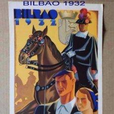 Carteles Toros: CARTEL ORIGINAL DE TOROS DE LA PLAZA DE BILBAO AÑO DE 1932.IDEAL COLECCIONISTAS 43X21 CM . Lote 147014010
