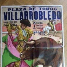 Carteles Toros: CARTEL DE TOROS 109X79 CM. PLAZA DE TOROS DE VILLARROBLEDO. 1986. Lote 147187662