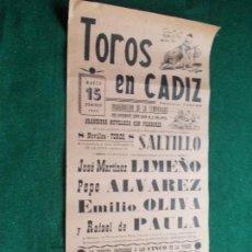 Carteles Toros: CARTEL DE TOROS EN CADIZ 15 MARZO DE 1959 LIMEÑO,ALVAREZ,OLIVA Y PAULA ORIGINAL. Lote 147428126