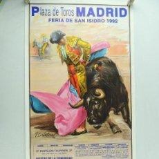 Carteles Toros: CARTEL DE TOROS DE LA FERIA DE SAN ISIDRO 1992 PLAZA DE TOROS MADRID ORIGINAL. Lote 147658874