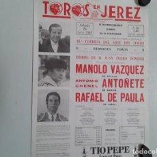 Carteles Toros: CÁRTEL DE LA PLAZA DE TOROS DE JEREZ DEL A AÑO 1981 ,16 CORRIDA DEL ARTE DEL TOREO . Lote 148034246