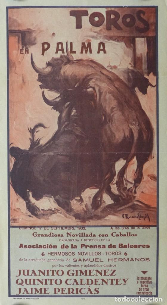 CARTEL TOROS PALMA DE MALLORCA - 17 DE SEPTIEMBRE DE 1933 - IMP. LIT. ORTEGA - RUANO LLOPIS (Coleccionismo - Carteles Gran Formato - Carteles Toros)