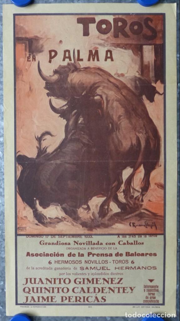 Carteles Toros: CARTEL TOROS PALMA DE MALLORCA - 17 DE SEPTIEMBRE DE 1933 - IMP. LIT. ORTEGA - RUANO LLOPIS - Foto 2 - 149116982