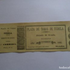 Carteles Toros: ENTRADA PLAZA DE TOROS DE TUDELA NAVARRA AÑO 1885. Lote 149494674