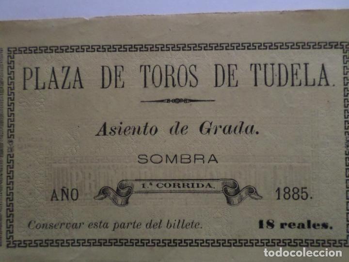 Carteles Toros: ENTRADA PLAZA DE TOROS DE TUDELA NAVARRA AÑO 1885 - Foto 2 - 149494674