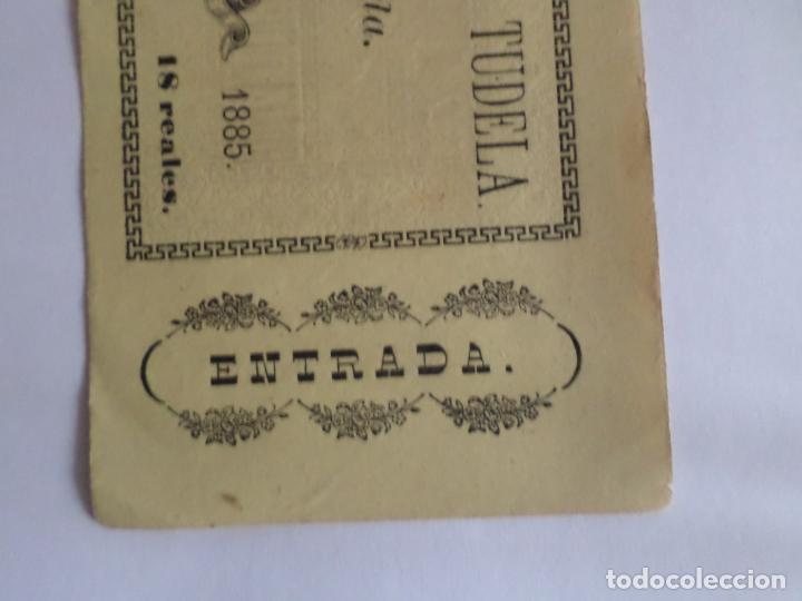 Carteles Toros: ENTRADA PLAZA DE TOROS DE TUDELA NAVARRA AÑO 1885 - Foto 3 - 149494674