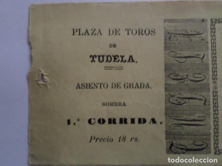 Carteles Toros: ENTRADA PLAZA DE TOROS DE TUDELA NAVARRA AÑO 1885 - Foto 4 - 149494674