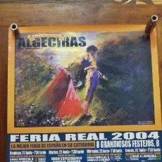 Carteles Toros: PLAZA DE TOROS DE ALGECIRAS FERIA REAL JUNIO 2004. Lote 150640998