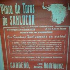 Affissi Tauromachia: PLAZA DE SANLUCAR NOVILLADA DE PROMOCION 1979 CARDEÑO-J. A. RODRIGUEZ - CHANO GARRIDO - M. 50X70. Lote 150945530