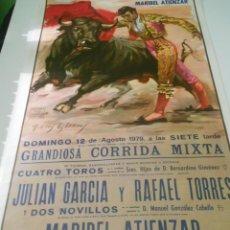Carteles Toros: CARTEL TOROS VALENCIA 1979 ORIGINAL JULIAN GARCIA RAFAEL TORRES MARIBEL ATIENZAR. Lote 151598990