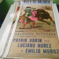 Carteles Toros: CARTEL TOROS 1978 PATRIK VARIN EMILIO MUÑOZ LUCIANO NUÑEZ PLAZA TOROS VALENCIA 1978 ESPAÑA. Lote 151606638