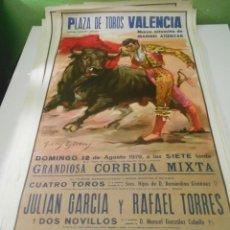 Carteles Toros: CARTEL TOROS JULIAN GARCIA RAFAEL TORRES ATIENZAR 1979 ORIGINAL PLAZA TOROS VALENCIA ESPAÑA. Lote 151609310