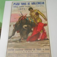 Carteles Toros: CARTEL TOROS VALENCIA ORIGINAL 1974 PACO CAMINO EL VITI PALOMO LINARES ÑIÑO CAPEA PAQUIRRI. Lote 151983222