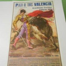 Carteles Toros: CARTEL TOROS VALENCIA ORIGINAL 1979 EL VITI PAQUIRRI ESPARTACO MANZANARES DAMASO GONZALEZ. Lote 151983466