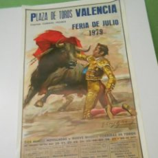 Carteles Toros: CARTEL TOROS VALENCIA ORIGINAL 1979 NIÑO CAPEA PAQUIRRI MANZANARES EL VITI ESPLA. Lote 151997350