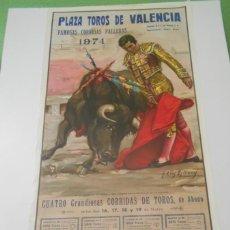 Carteles Toros: CARTEL TOROS VALENCIA ORIGINAL1974 FALLAS PALOMO LINARES PAQUIRRI PACO CAMINO MANZANARES. Lote 151998126