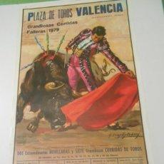 Carteles Toros: CARTEL TOROS VALENCIA 1979 ORIGINAL PAQUIRRI ESPARTACO NIÑO CAPEA DAMASO GONZALEZ. Lote 152018818