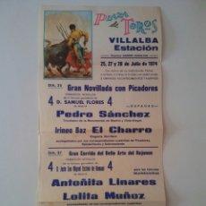 Carteles Toros: CARTEL DE TOROS VILLALBA ESTACIÓN JULIO 1974. Lote 152367177