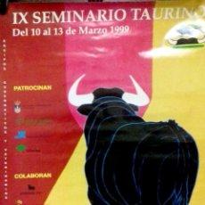 Carteles Toros: CARTEL. IX SEMINARIO TAURINO. PUERTO DE SANTA MARIA. 1999. LEER.. Lote 152375930
