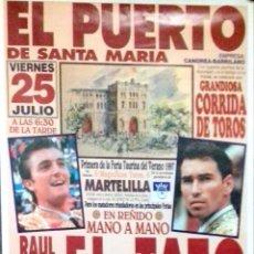 Carteles Toros: CARTEL. PLAZA DE TOROS DEL PUERTO DE SANTA MARIA. 1ª FERIA TAURINA DEL VERANO 1997. LEER.. Lote 152377174