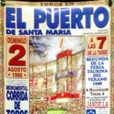 Carteles Toros: CARTEL. PLAZA DE TOROS DEL PUERTO DE SANTA MARIA. MONUMENTAL CORRIDA DE TOROS. 1998. LEER.. Lote 152377190