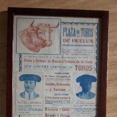 Carteles Toros: CARTEL TOROS HUELVA 1917 JOYA DE CARTEL 102 AÑOS ANTIGÜEDAD GALLO-BELMONTE-FORTUNA-BIENVENIDA PADRE. Lote 152855106
