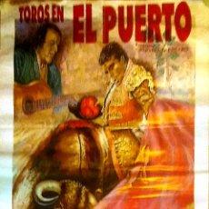 Carteles Toros: CARTEL. TOROS EN EL PUERTO. GRANDIOSA CORRIDA DE TOROS. 1991.. Lote 152972758