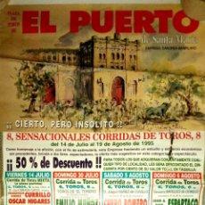 Carteles Toros: CARTEL. EL PUERTO DE SANTA MARIA. SENSACIONALES CORRIDAS DE TOROS. 1995. LEER.. Lote 152973074