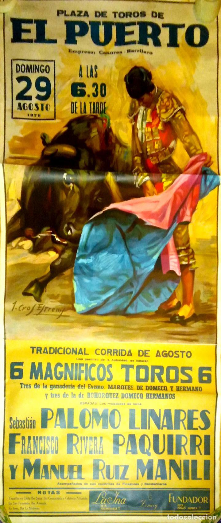 CARTEL. EL PUERTO. CORRIDA TRADICIONAL DE AGOSTO. 1976. LEER. (Coleccionismo - Carteles Gran Formato - Carteles Toros)