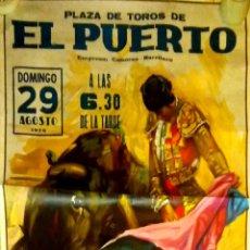 Carteles Toros: CARTEL. EL PUERTO. CORRIDA TRADICIONAL DE AGOSTO. 1976. LEER.. Lote 152973798
