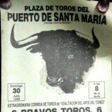 Carteles Toros: CARTEL. EL PUERTO DE SANTA MARIA. EXTRAORDINARIA CORRIDA DE TOROS. 1989. LEER.. Lote 152974694