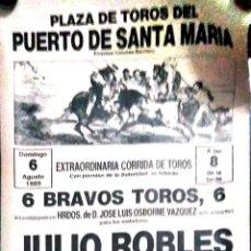 Carteles Toros: CARTEL. EL PUERTO DE SANTA MARIA. EXTRAORDINARIA CORRIDA DE TOROS. 1989. LEER.. Lote 152975342