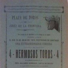 Carteles Toros: CARTEL. PLAZA DE TOROS DE JEREZ DE LA FRONTERA 1923. LEER.. Lote 153153558