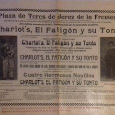 Carteles Toros: PLAZA DE TOROS JEREZ DE LA FONTERA 1922. CHARLOT-FATIGON Y SU TONTO. LEER.. Lote 153153738