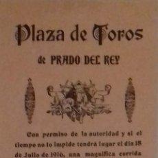 Carteles Toros: CARTEL.PLAZA DE TOROS PRADO DEL REY. 1916 . LEER.. Lote 153165010