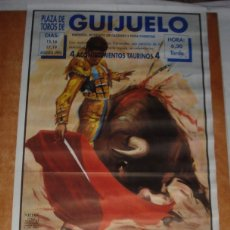 Carteles Toros: CARTEL TOROS EN GUIJUELO - AGOSTO DE 1993 - PEPE LUIS GALLEGO, CLEMARES, ÓSCAR GONZÁLEZ, PORRITAS. Lote 153371610