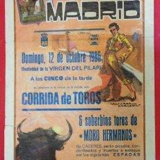 Carteles Toros: PLAZA DE TOROS DE MADRID 1986 ARANDA, GALLOSO CURRO DURAN. Lote 153383238